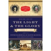 Light and the Glory for Young Readers, the by Peter Marshall