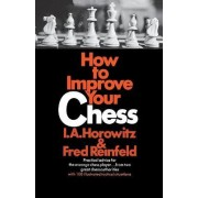 How to Improve Your Chess (Primary) by Al Horowitz