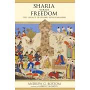 Sharia versus Freedom by Andrew G Bostom