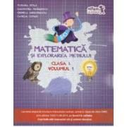 Matematica si explorarea mediului cls 1 vol.1 - Tudora Pitila Cleopatra Mihailescu