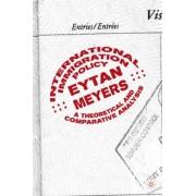 International Immigration Policy by Eytan Meyers