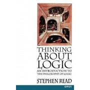 Thinking About Logic by Stephen Read