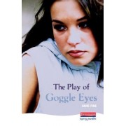The Play of Goggle Eyes by Anne Fine