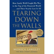 Tearing Down the Walls by Monica Langley