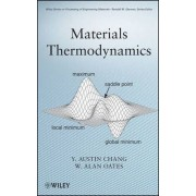 Materials Thermodynamics by Y. Austin Chang