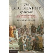 The Geography of Strabo by Duane W. Roller