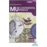 Mu continentul pierdut - James Churchward