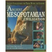 Ancient Mesopotamian Civilization by Gretchen Wildwood