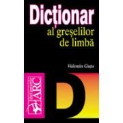 Dicţionar al greşelilor de limbă. arc
