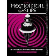 The Most Radical Gesture by Sadie Plant
