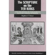 The Scripture on the Ten Kings and the Making of Purgatory in Medieval Chinese Buddhism by Stephen F. Teiser