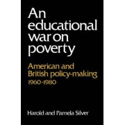 An Educational War on Poverty by Harold Silver
