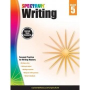 Spectrum Writing, Grade 5 by Spectrum