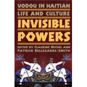 Vodou in Haitian Life and Culture by Claudine Michel