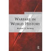 Warfare in World History by Michael S. Neiberg