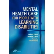 Mental Health Care for People with Learning Disabilities by Helena Priest