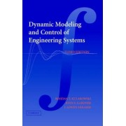 Dynamic Modeling and Control of Engineering Systems by Bohdan T. Kulakowski
