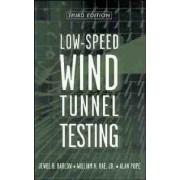 Low Speed Wind Tunnel Testing by Jewel B. Barlow