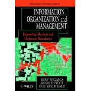 Information, Organization and Management by Rolf Wigand