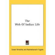 The Web of Indian Life by Sister Nivedita
