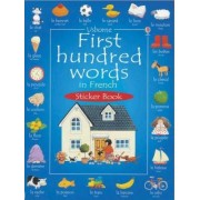 First 100 Words in French Sticker Book by Heather Amery
