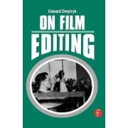 On Film Editing by Edward Dmytryk