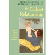 The Earliest Relationship by T. Berry Brazelton