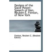Designs of the Slave Power by Fenton Reuben E (Reuben Eaton)