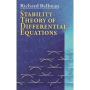 Stability Theory of Differential Equations by Richard Bellman