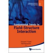 Fundamental Trends in Fluid-Structure Interaction by Giovanni P. Galdi
