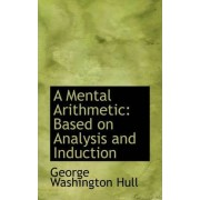 A Mental Arithmetic by George Washington Hull