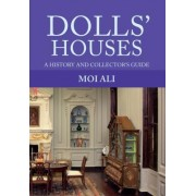 Dolls' Houses: A History and Collector's Guide