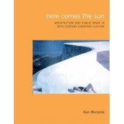Here Comes the Sun by Ken Worpole