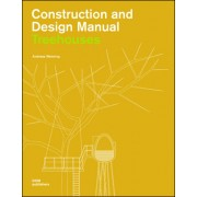 Treehouses-Constr. and Design Manual(Andreas Wenning)