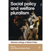 Social Policy and Welfare Pluralism by John Offer