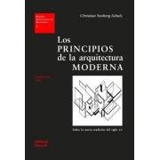 Los principios de la arquitectura moderna/ The Principles of Modern Architecture by Norberg-schulz