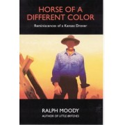 Horse of a Different Color by Ralph Moody