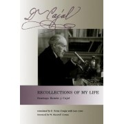 Recollections of My Life by Santiago Ram