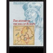 The History of the Idea of Europe by Jan Van Der Dussen