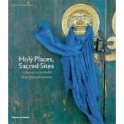 Holy Places, Sacred Sites by Eduardo Rubio Mendez
