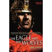 The Eagle and the Wolves by Simon Scarrow