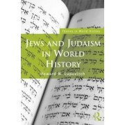 Jews and Judaism in World History by Howard N. Lupovitch