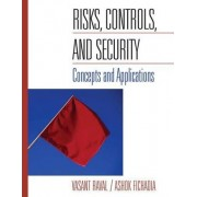 Risks, Controls, and Security by Vasant Raval