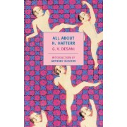 All About H. Hatterr by G.V. Desani