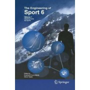 Engineering of Sport 6: Developments in Sports v. 1 by Eckehard Fozzy Moritz