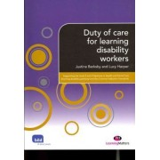 Duty of Care for Learning Disability Workers by Justine Barksby