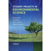 Student Projects in Environmental Science by Stuart Harrad