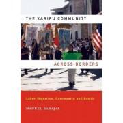 The Xaripu Community Across Borders by Manuel Barajas