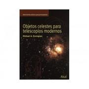 Libro OBJETOS CELESTES PARA TELESCOPIOS MODERNOS Editorial Akal