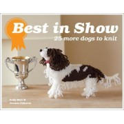 Best In Show: 25 more dogs to knit by Joanna Osborne
